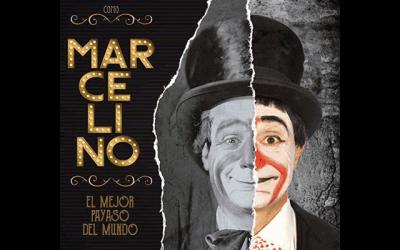 """Cine de verano: """"Marcelino, el mejor payaso del mundo"""""""