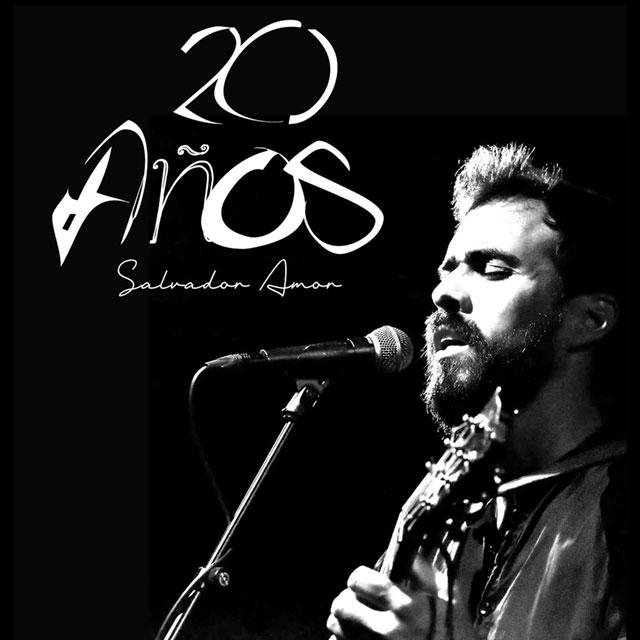 """Salvador Amor: """"20 años"""""""