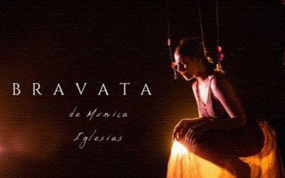 """Mónica Iglesias: """"Bravata"""""""