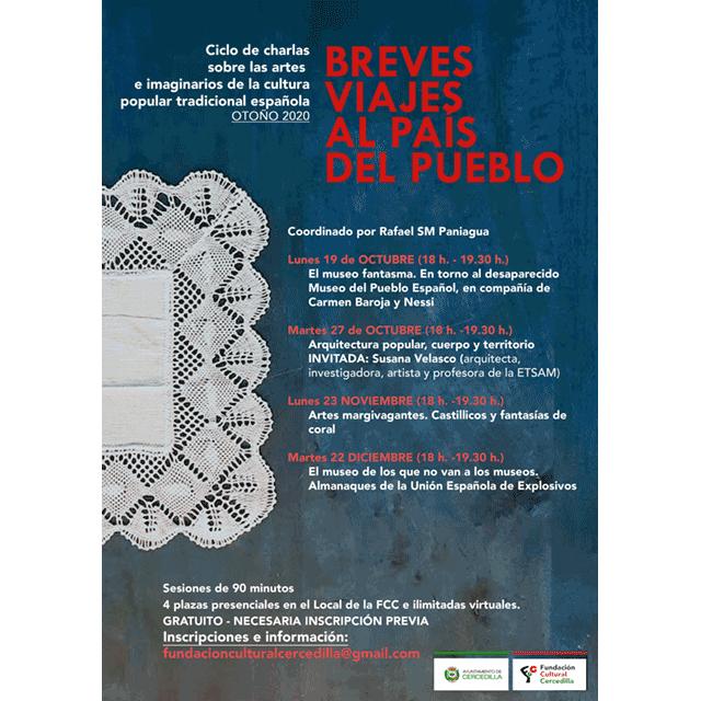 """Ciclo de charlas: """"Breves viajes al país del pueblo"""""""