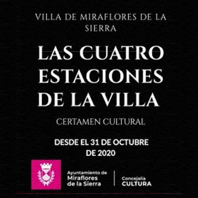 """Certamen Cultural """"Las Cuatro Estaciones de la Villa"""" (2020)"""