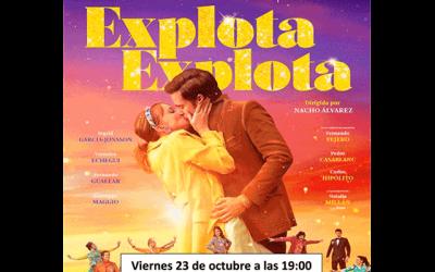 "Cine: ""Explota, explota"""
