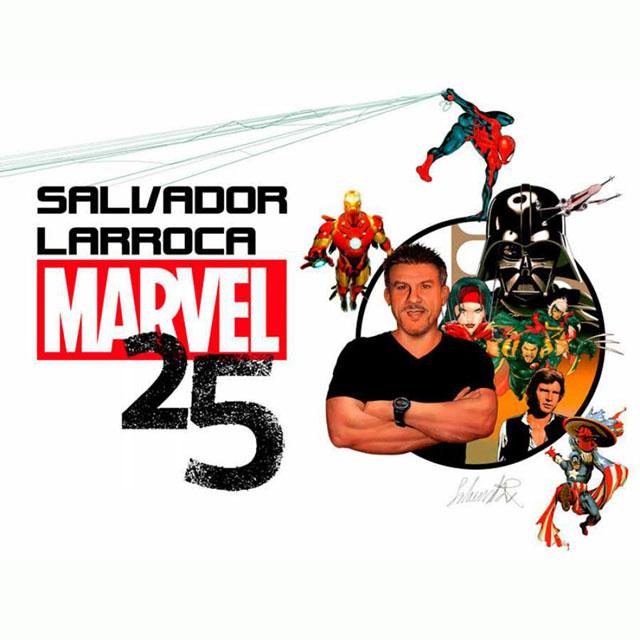 """Exposición: """"Salvador Larroca. 25 años de Marvel"""""""