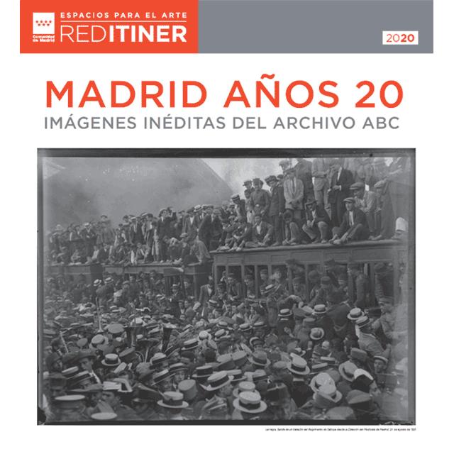 """Exposición: """"Madrid años 20. Imágenes inéditas del archivo ABC"""""""