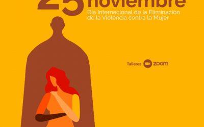 Talleres online: Día Internacional de la Eliminación de la Violencia contra la Mujer.
