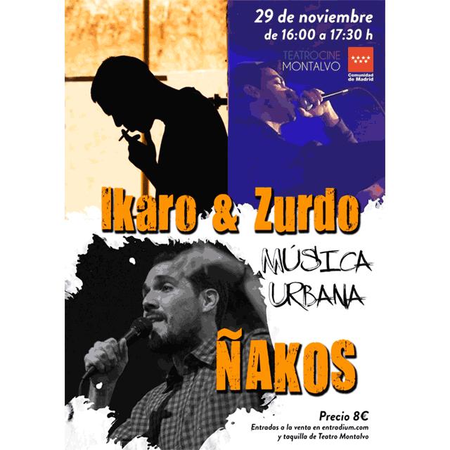 Íkaro&Zurdo + Ñakos