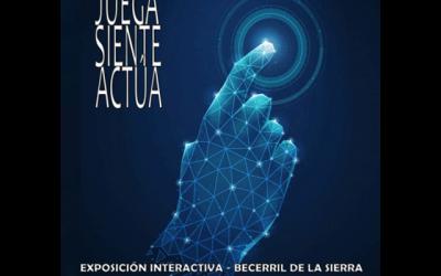 """""""Becerril en tus manos: Juega, Siente, Actúa"""""""