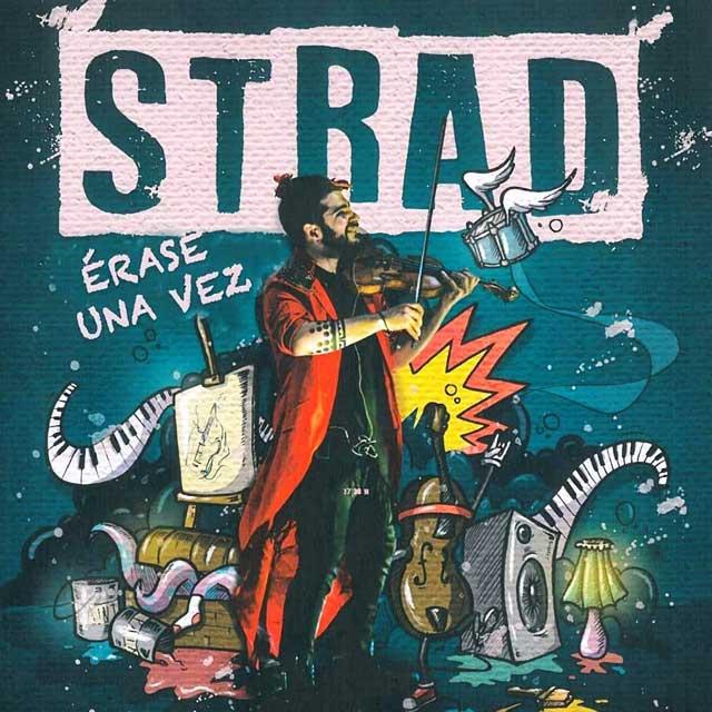 """Strad: """"Érase una vez…"""""""