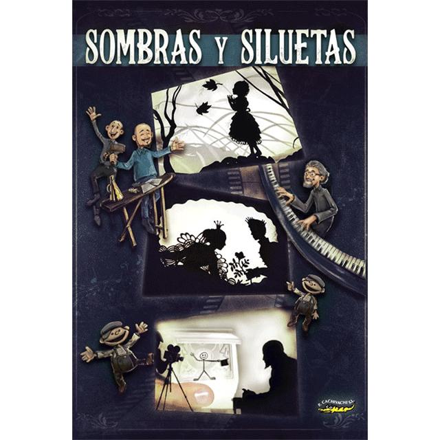 """""""Sombras y Siluetas"""""""
