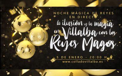 Noche mágica de Reyes, en Collado Villalba.