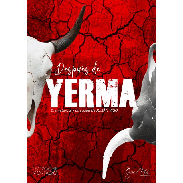 """""""Después de Yerma"""""""