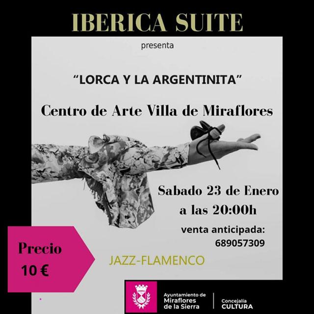 """Ibérica Suite: """"Lorca y La Argentinita"""""""