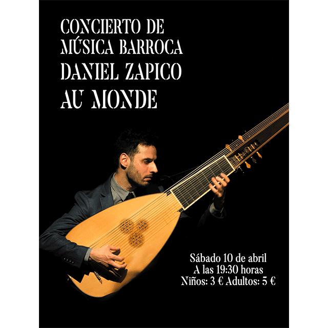"Daniel Zapico: ""Au Monde"""