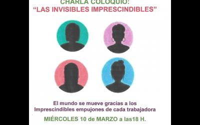 """Charla coloquio: """"Las invisibles imprescindibles"""""""