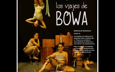 """Teatralia 2021: """"Los Viajes de Bowa"""""""