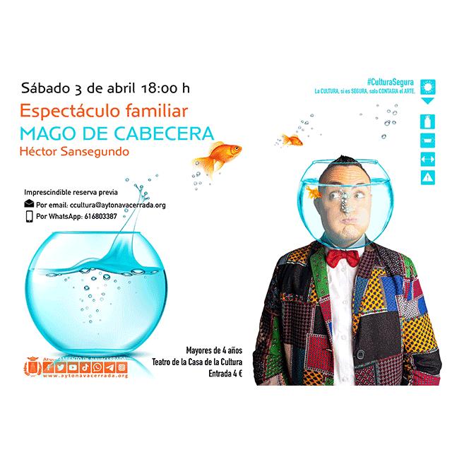 """Héctor Sansegundo: """"Mago de cabecera"""""""