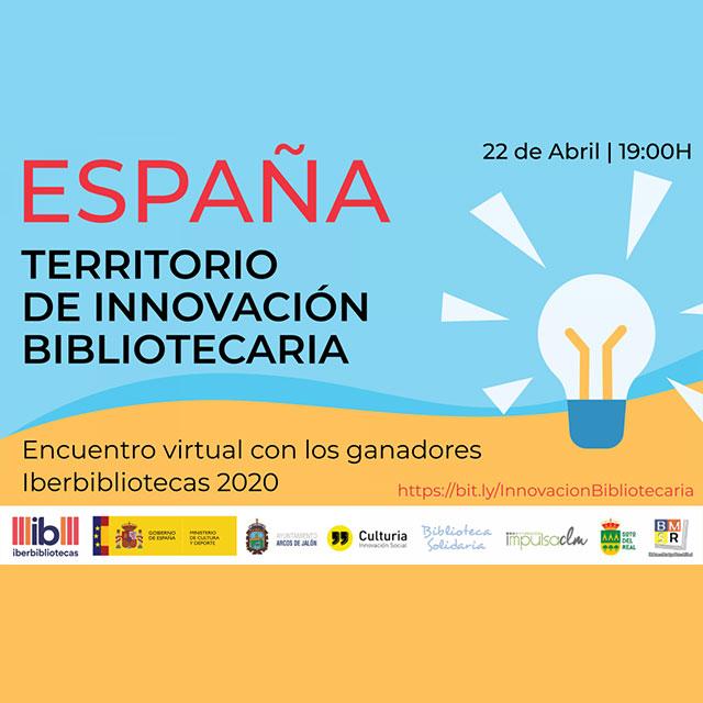 """""""España: Territorio de Innovación Bibliotecaria"""""""