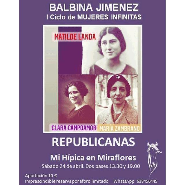 "Balbina Jiménez: ""Republicanas"""