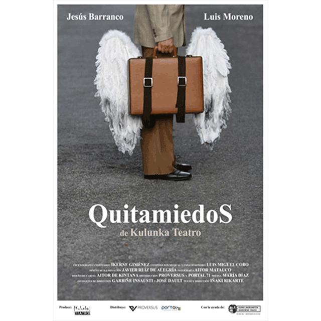 """""""Quitamiedos"""""""