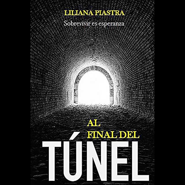 """Presentación del libro """"Al final del túnel. Sobrevivir en esperanza"""""""