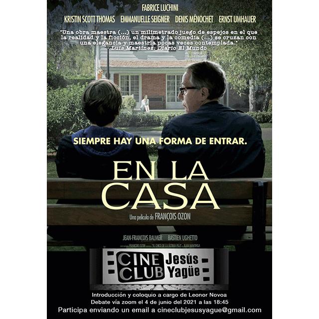 "Cine Club Jesús Yagüe: ""En la casa"""