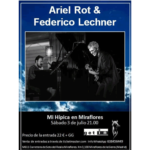 Ariel Rot & Federico Lechner