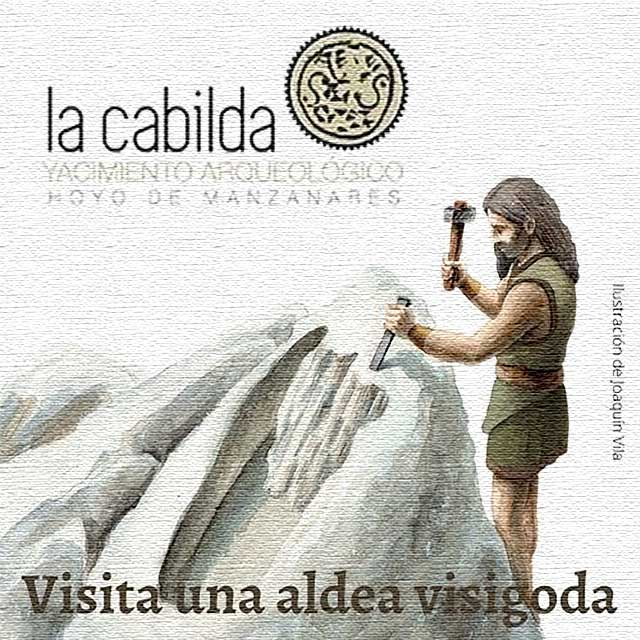 "La Cabilda: ""Visita una aldea visigoda"""