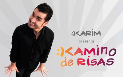 "Karim: ""Kamino de risas"""