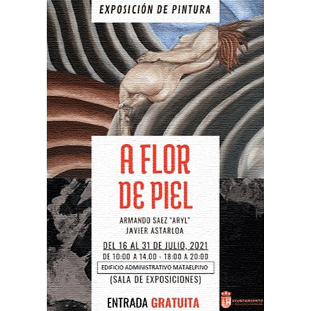 "Exposición: ""A flor de piel"""