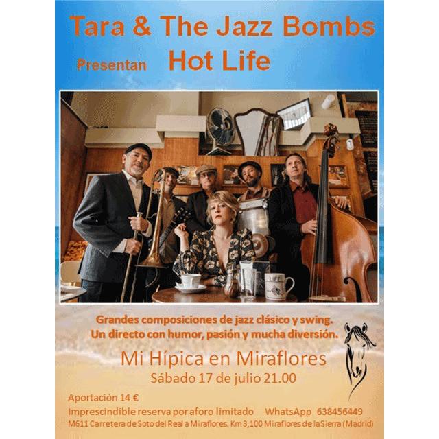 "Tara & The Jazz Bombs: ""Hot Life"""