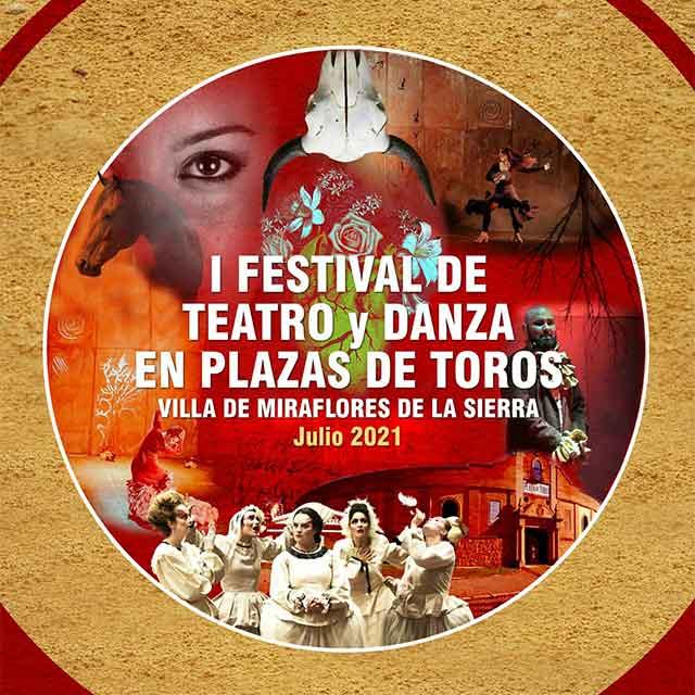 I Festival de Teatro y Danza en Plazas de Toros (julio 2021)