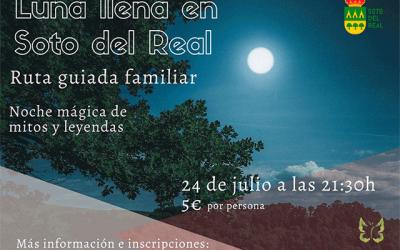"""Ruta familiar nocturna: """"Luna llena en Soto del Real"""""""