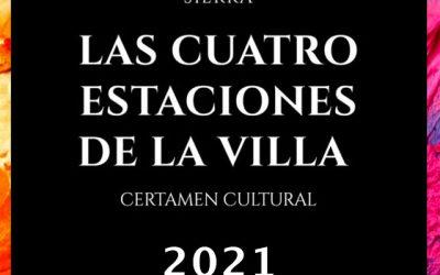 Certamen Cultural: Las Cuatro Estaciones de la Villa (2021)