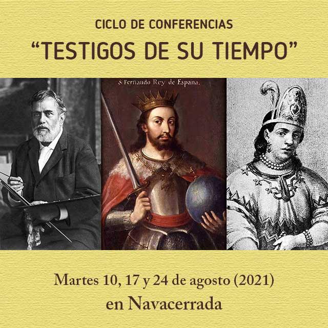 """Ciclo de conferencias: """"Testigos de su tiempo"""" (agosto 2021)"""
