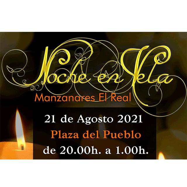 Noche en Vela (2021), en Manzanares El Real.