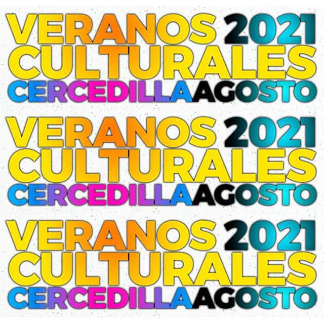 Veranos Culturales, en Cercedilla (agosto 2021)