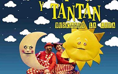 """""""Tararí y Tantán, buscando la Luna"""""""