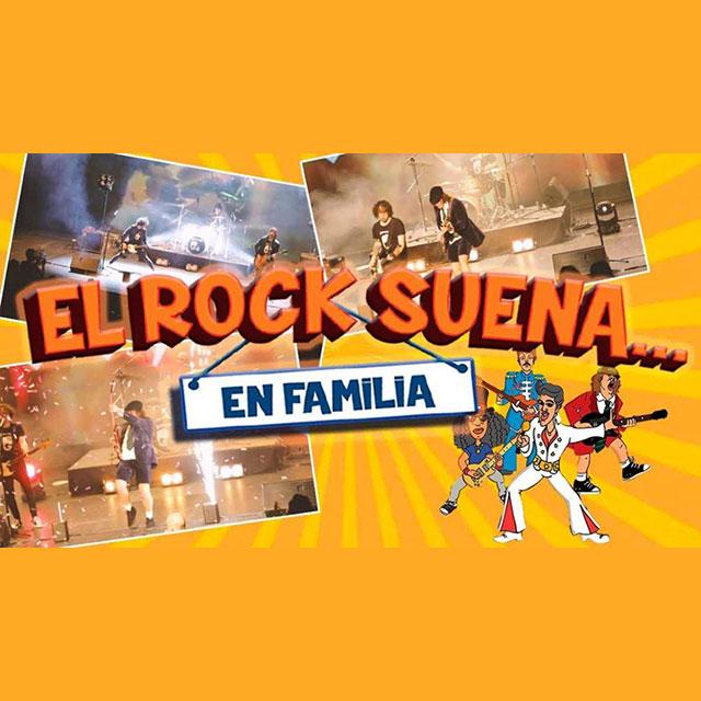 «El Rock Suena… en Familia»