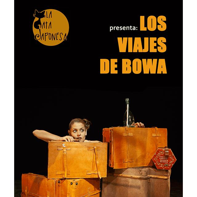 """""""Los viajes de Bowa"""""""