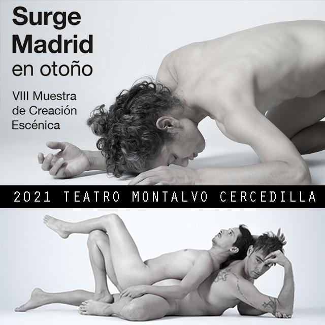 Surge Madrid 2021, en el Teatro Montalvo